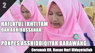 Video HAFLAH & AKHIRUSSANAH ASSHIDDIQIYAH KARAWANG | Ceramah Full KH. Hasan Nuri Hidayatullah | Gus Hasan download MP3, 3GP, MP4, WEBM, AVI, FLV November 2019