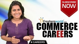 CAREERS IN COMMERCE – B.Com,M.Com,MBA,Business Firm,Trade Consultant,Top Recruiters,Salary Package(CAREERS IN COMMERCE.Go through the career opportunities of COMMERCE, Govt jobs and Employment News channel from Freshersworld.com – The No.1 ..., 2015-06-24T06:20:26.000Z)
