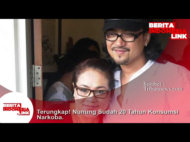 Nunung dan suami memakai Narkoba sejak tahun 1998.