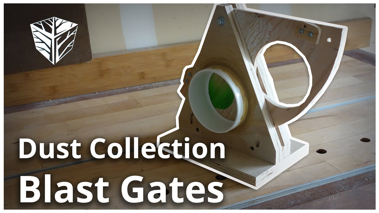 Dust Collection Blast Gates Youtube