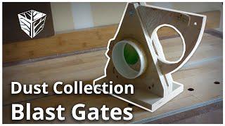 Dust Collection Blast Gates