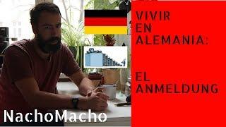 VIVIR EN ALEMANIA: EL ANMELDUNG