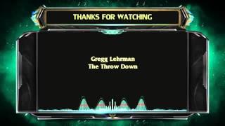 Gregg Lehrman - The Throw Down [ 15 MIN Version ]