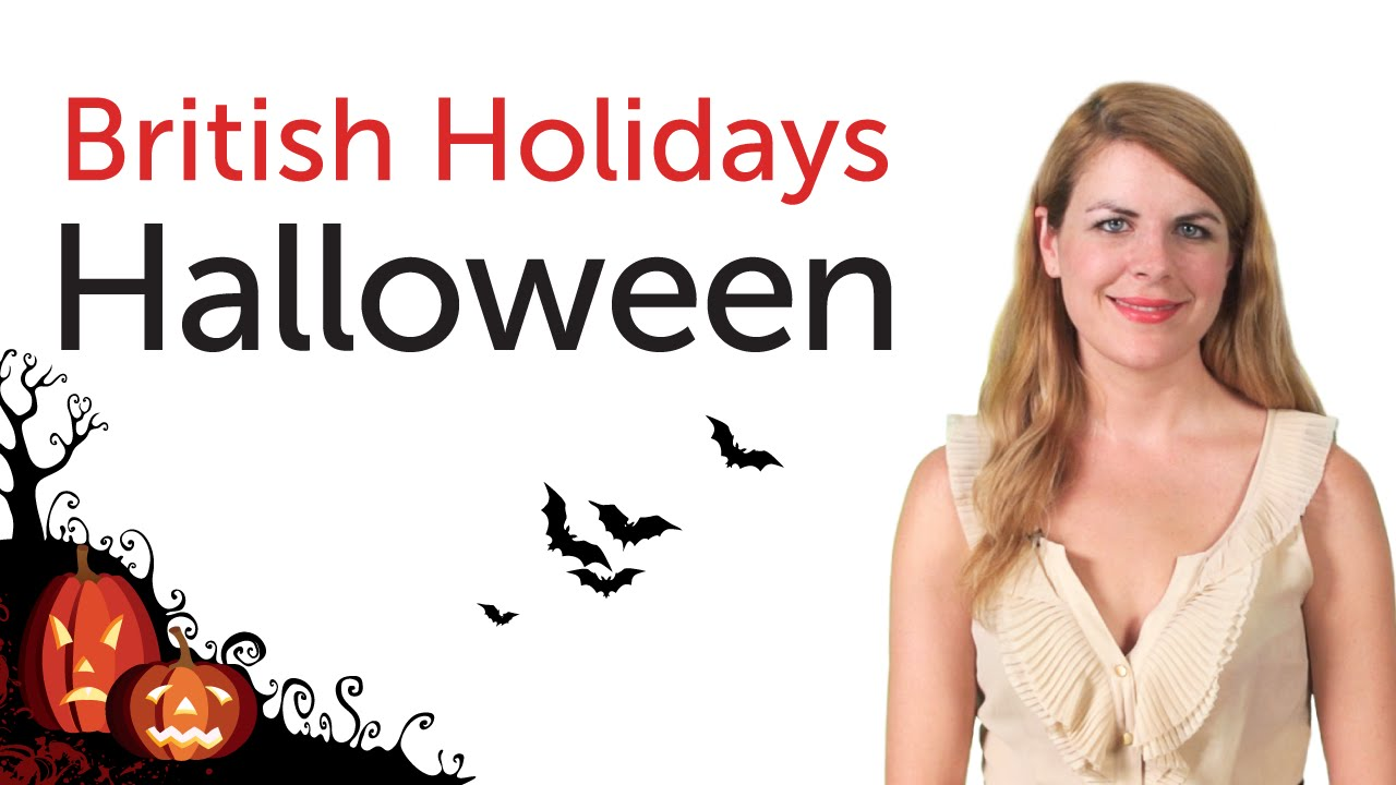 british english holidays - halloween - youtube