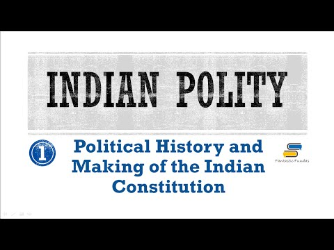 Lec 1 - Political History and Making of Constitution with Fantastic Fundas   Indian Polity