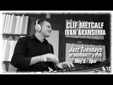 Jazz Tuesdays with Clif Metcalf, Ivan Akansiima, Jeff Shoup (5/9/17)