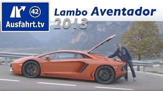 2013 lamborghini aventador fahrbericht der probefahrt test review