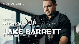 Fake it, till you make it! - Episode 003 | In Conversation with Jake Barrett