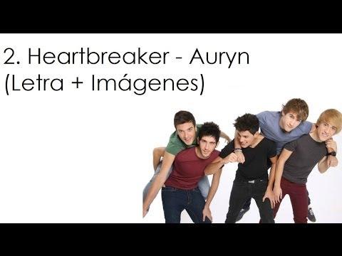 2. Heartbreaker - Auryn (Letra + Imágenes)