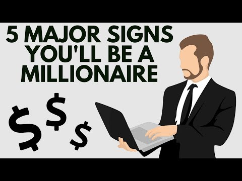 5 Major Signs You'll Be a Millionaire