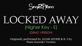 Video Locked Away (Higher Key - Piano karaoke demo) R. City & Adam Levine download MP3, 3GP, MP4, WEBM, AVI, FLV Desember 2017