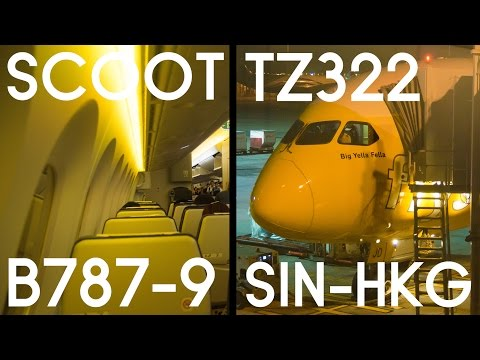 Scoot TZ322 B787-9 Dreamliner from Singapore to Hong Kong