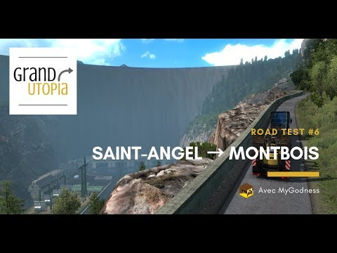 [GRAND UTOPIA] Road Test #6 | Saint-Angel ➡️ Montbois