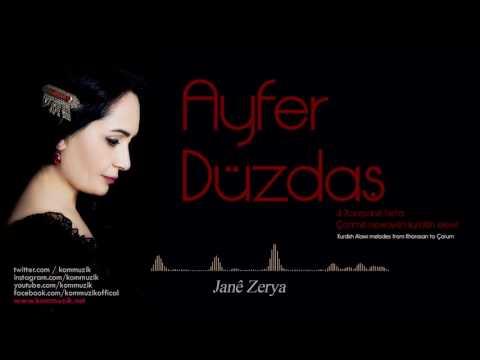 Ayfer Düzdaş-Janê Zerya