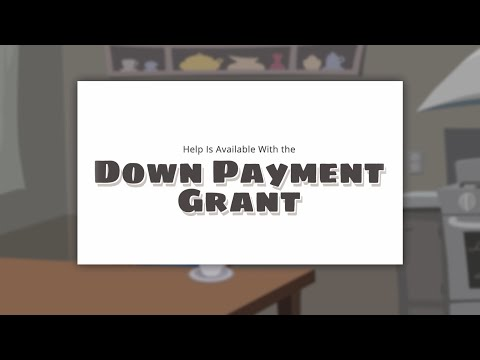 Help Is Available With Down Payment Grants