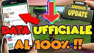 FORTNITE mobile ANDROID - DATA di USCITA UFFICIALE al 200% !!!!!!! OFFICIAL RELEASE DATE