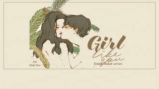 Vietsub Lyrics Girls Like You Maroon 5 ft Cardi B Jonah Baker cover