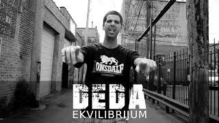 DEDA - Ekvilibrijum (VIDEO) 2015