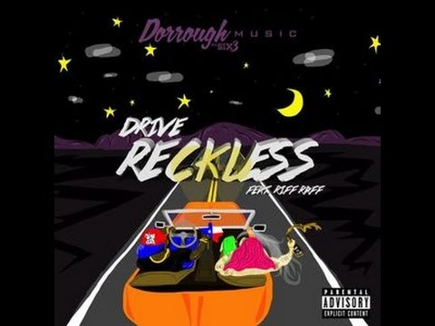 Dorrough Music - Drive Reckless ft. Riff...