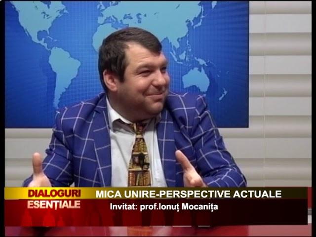 DIALOGURI ESENȚIALE: MICA UNIRE-PERSPECTIVE ACTUALE
