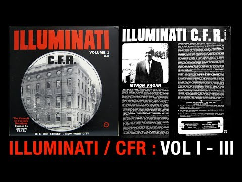 The Illuminati & CFR Exposed by Myron Fagan [1967] [Remaster]
