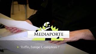 Didier Porte: «Ruffin, Europe 1, complices!»