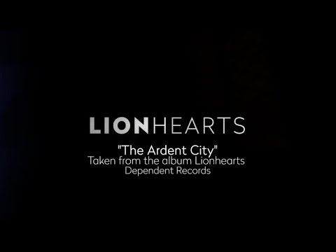 Lionhearts - The Ardent City [Fan Lyric Video]