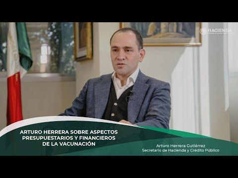 Arturo Herrera sobre aspectos presupuestarios y financieros de la vacunación