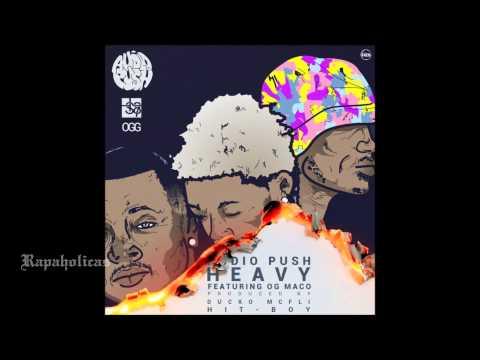 Audio Push - Heavy Feat OG Maco