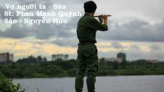F3 : Vợ Người Ta - Sáo Trúc: Nguyễn Hữu