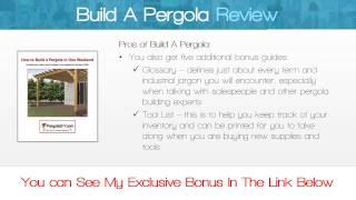 Build A Pergola Review - Get *best* Bonus Here!!! ... :) :) :)