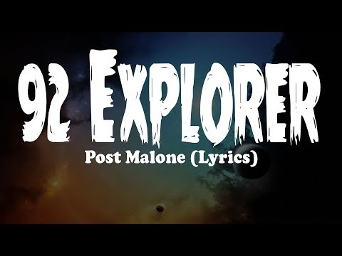 Post Malone - 92 Explorer (Lyrics)