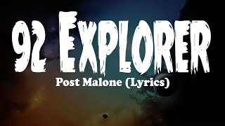 Watch Post Malone 92 Explorer video