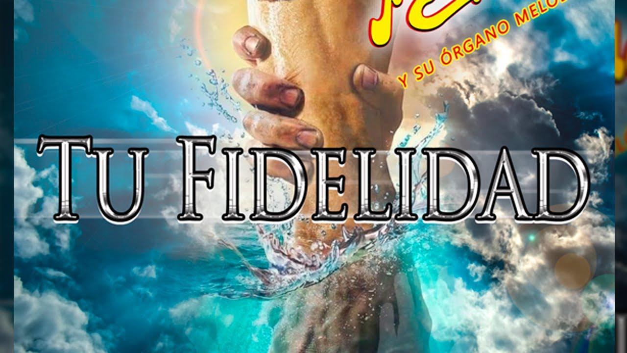 Tu Fidelidad (Letra) - Nini Estrada y su Órgano Melódico
