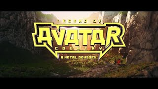Legend of Avatar Country: A Metal Odyssey