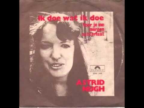 Astrid Nijgh - Ik Doe Wat Ik Doe