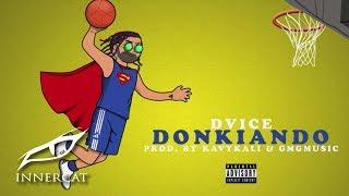 Dvice - Donkiando ☄️ [Official Audio]