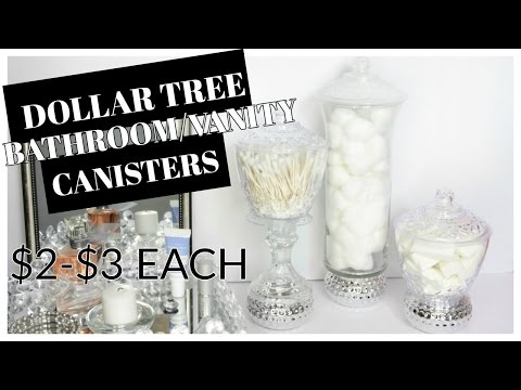 DOLLAR TREE CANISTER BATHROOM/VANITY TUTORIAL