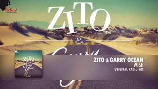 Zito & Garry Ocean - Wish (Original Radio Mix)