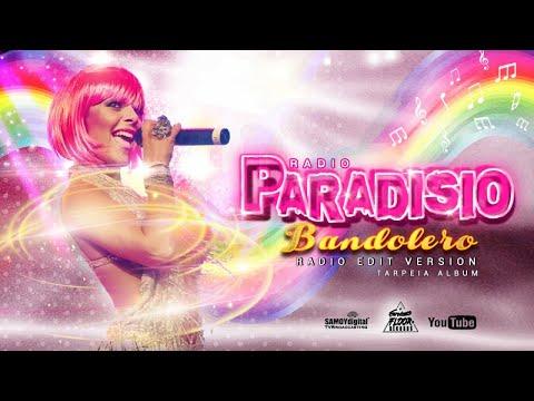 Paradisio - Bandolero ( Radio Edit Version) - AUDIOVIDEO - From Tarpeia Album