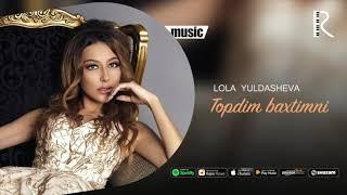 Lola Yuldasheva - Topdim baxtimni ( music)