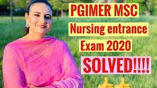 PGIMER Msc Nursing Entrance Exam 2020 Solved|| Nursing competitive exams 2020