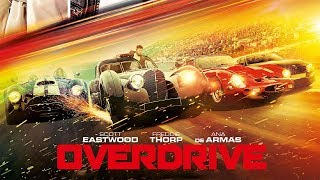 Overdrive Movie Trailer