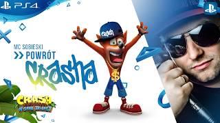 MC Sobieski - Powrót Crasha / Crash Bandicoot N. Sane Trilogy Rap  prod Czyszy
