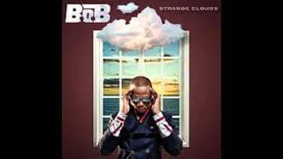 B.o.B - So Hard To Breath - Strange Clouds