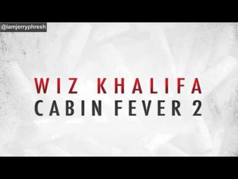 02. Wiz Khalifa - Fucc Shit ft. Menace (Cabin Fever 2)