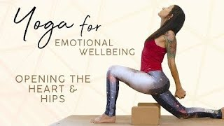 Heart & Hip Openers ♥ Uplifting Yoga for Emotional Wellbeing, Motivation, 30 Minute Class All Levels