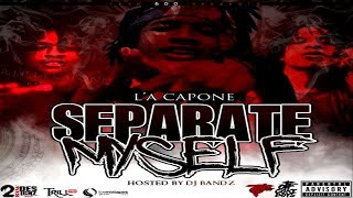 """💿 L'A Capone - """"Separate Myself (Intro)"""" (Official Audio)"""