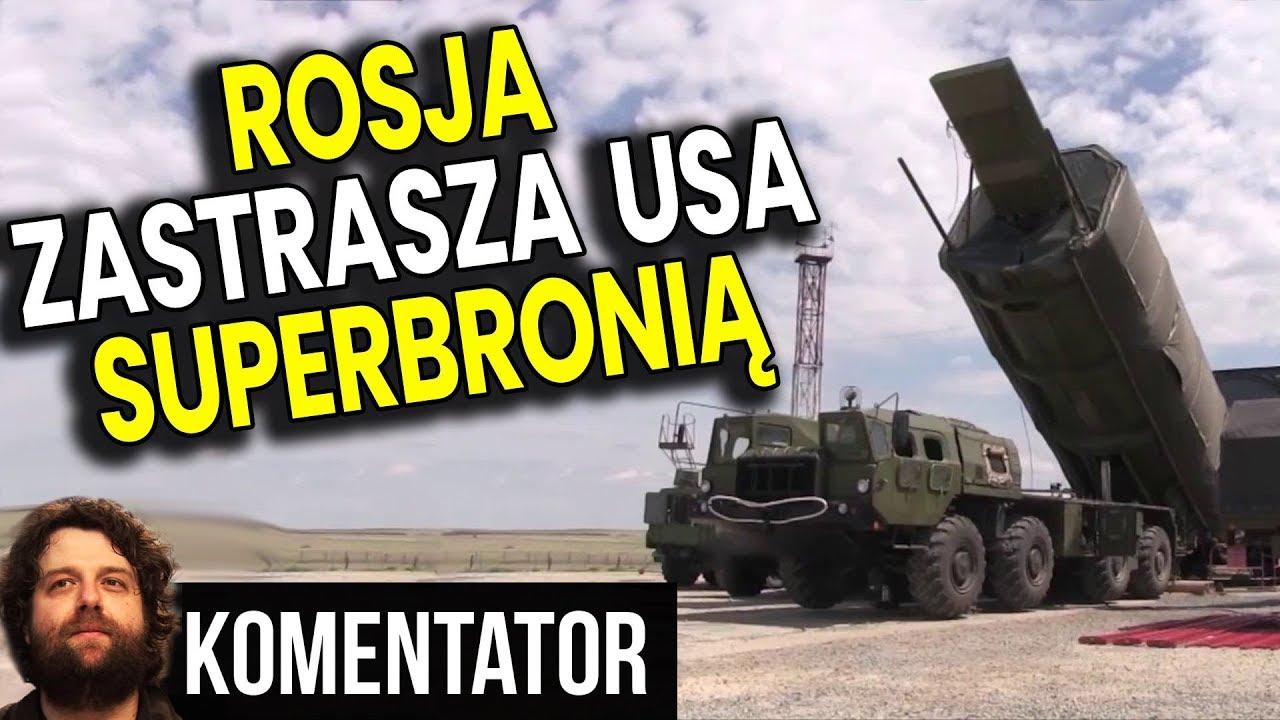 Rosja Zastrasza USA Nowa Bronią Chyba Skutecznie bo NATO Nie chce Bronić Polski - Analiza Komentator