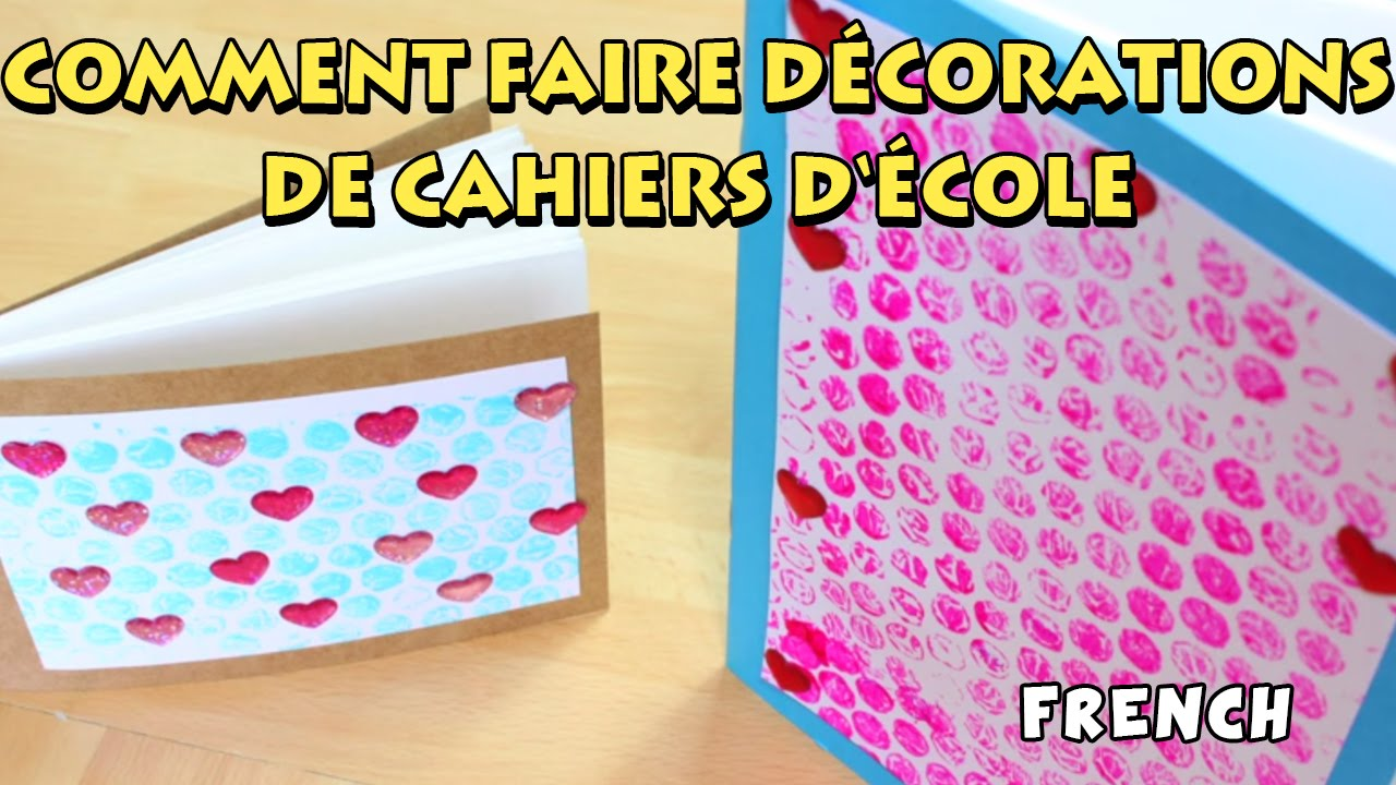 Comment Faire D Corations De Cahiers D Cole How To Decorate Your Notebook Youtube